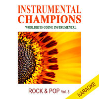 Rock & Pop Vol. 8 Karaoke — Instrumental Champions