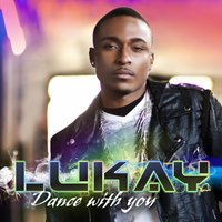 Dance With You — Lukay