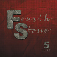 5 More — Fourth Stone