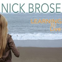 Learning to Live — Nick Brose