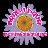 Brady Days - Music Inspired By The Brady Bunch — сборник