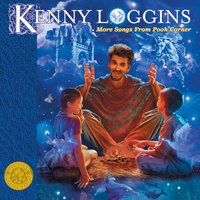 More Songs From Pooh Corner — Kenny Loggins