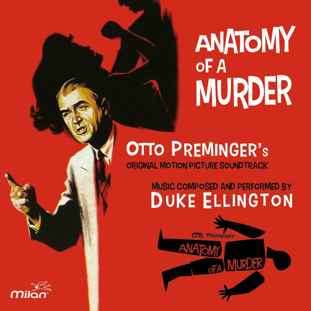 Anatomy of a Murder — Duke Ellington And His Orchestra. Слушать ...