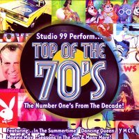 Top Of The 70's - Number Ones From The Decade — Studio 99