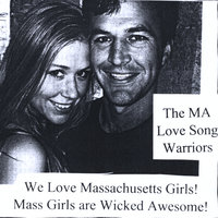 We Love Massachusetts Girls! Mass Girls are Wicked Awesome! — The MA Love Song Warriors