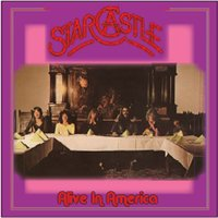 Alive In America — Starcastle