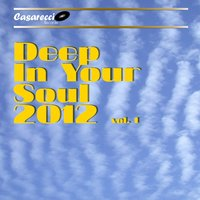 Deep in Your Soul 2012, Vol. 1 — сборник