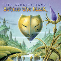 Behind the Mask — Jeff Scheetz band