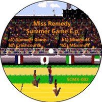Summergame EP — Miss Remedy