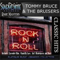 Classic Hits — Tommy Bruce & The Bruisers