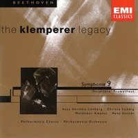 The Klemperer Legacy: Beethoven Symphony 9 & Overture Prometheus — Otto Klemperer/PhilharmoniaOrchestra/Hans Hotter/Christa Ludwig, Людвиг ван Бетховен
