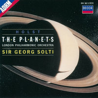 Holst: The Planets — London Philharmonic Choir, London Philharmonic Orchestra, Georg Solti