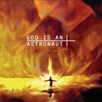 God Is an Astronaut — God Is an Astronaut