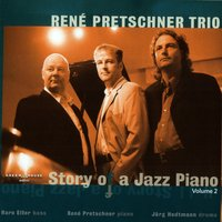 Story of a Jazz Piano - Volume Two — René Pretschner