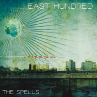 The Spells — East Hundred