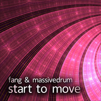 Start To Move — Fang, Massivedrum