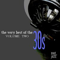 The Very Best of the 30s - Volume 2 — сборник