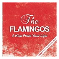 A Kiss from Your Lips — The Flamingos, Джордж Гершвин