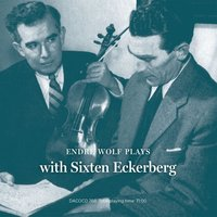 Endre Wolf in Sweden, Vol. 6 — Sixten Eckerberg, Endre Wolf, The Gothenburg Symphony Orchestra, Ян Сибелиус, Сезар Франк