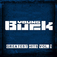 Greatest Hits, Vol. 1 — Young Buck