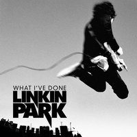 What I've Done (Int'l Maxi DMD) — Linkin Park