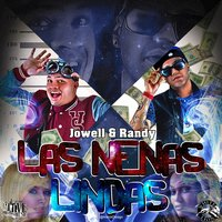 Las Nenas Lindas - Single — Jowell & Randy