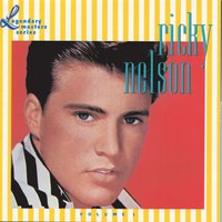 The Legendary Masters Series Volume 1 — Ricky Nelson