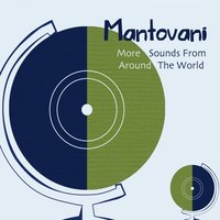 More Sounds from Around the World — Mantovani, Пабло де Сарасате