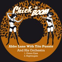 Green Eyes — Abbe Lane & Tito Puente And His Orchestra