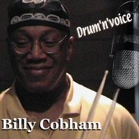 Drum 'n' Voice, Vol. 1 — Billy Cobham