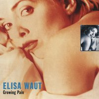 Growing Pain — Elisa Waut