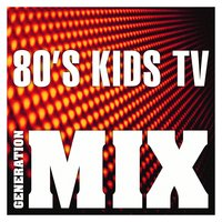 80's Kids TV Mix : Non Stop Medley Party — Generation Mix