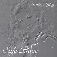 Safe Place — American Gypsy