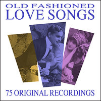 Old Fashioned Love Songs - 75 All Time Greats — сборник