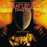 Urban Legends: Final Cut — John Ottman