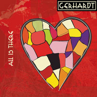 All is There — Gerhardt