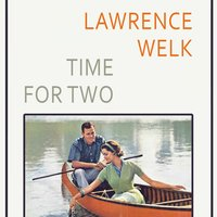 Time For Two — Lawrence Welk & Buddy Merrill