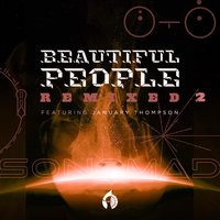 Beautiful People — January Thompson, Sonomad