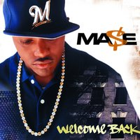 Welcome Back — Mase