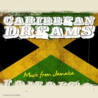 Caribbean Dreams - Sounds from Jamaica — Ameritz Sound Effects