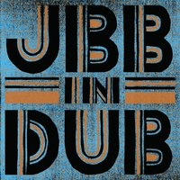 JBB in Dub EP — John Brown's Body