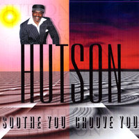 Soothe You - Groove You — Lee Hutson