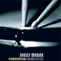 1954-56 Combinations — Shelly Manne