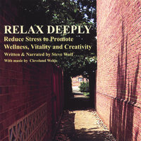 Relax Deeply - Discover The Ancient Practice Of Yoga Nidra Meditation — Steve Wolf