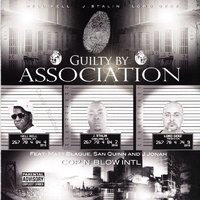 Guilty By Association — Hell Rell, J. Stalin, Lord Geez