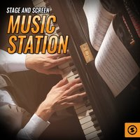 Stage And Screen Music Station — сборник
