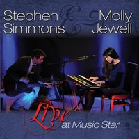 Live At Music Star — Stephen Simmons & Molly Jewell