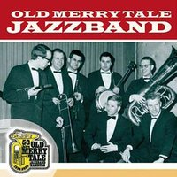 50 Jahre Old Merrytale — Old Merry Tale Jazzband