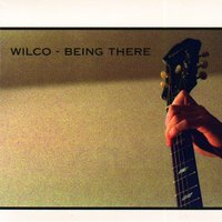 Being There — Wilco