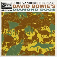 John Vanderslice Plays David Bowie's Diamond Dogs — John Vanderslice